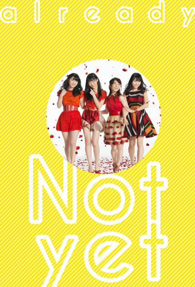 Not yet「already」[Type-D][PLAYBUTTON] Limited Edition