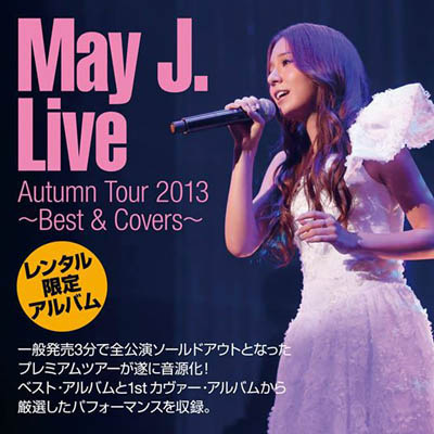 May J.「May J. Live Autumn Tour 2013 ~Best & Covers~」