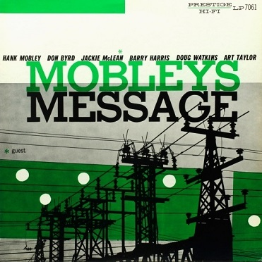 Hank Mobley Mobleys Message Prestige PRLP 7061