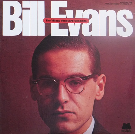 Bill Evans Village Vanguard Sessions Milestone MSP-47002