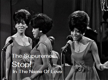 Stop! In The Name Of Love - The Supuremes