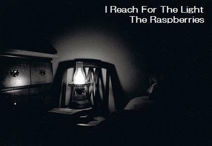 I Reach For The Light - The Raspberries