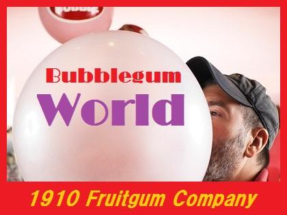 Bubblegum World - 1910 Fruitgum Company