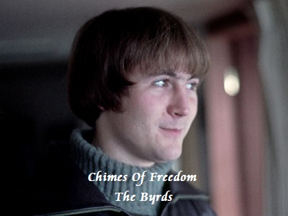 Chimes Of Freedom - The Byrds