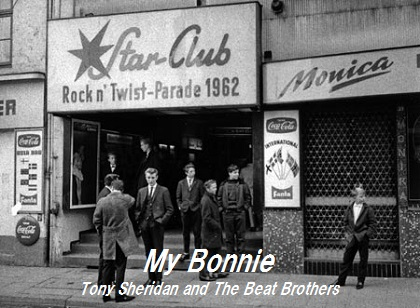 My Bonnie - Tony Sheridan and The Beat Brothers