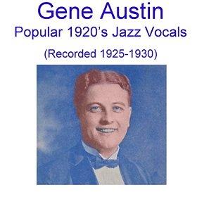 Gene Austin(Bye, Bye, Blackbird)