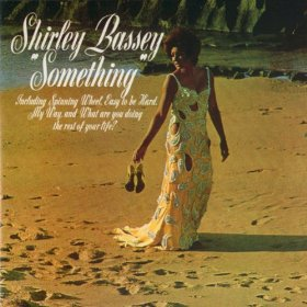 Shirley Bassey(What Are You Doing the Rest of Your Life?)