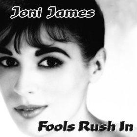 Joni James(Fools Rush In)