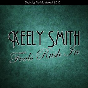 Keely Smith(Fools Rush In)