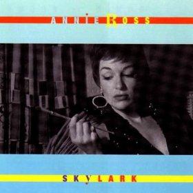 Annie Ross(Skylark)