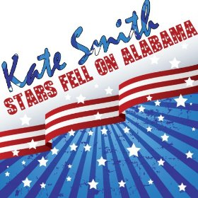 Kate Smith(Stars Fell on Alabama)
