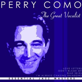 Perry Como(You Must Have Been a Beautiful Baby)