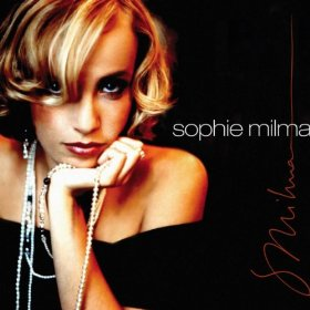 Sophie Milman(I Can't Give You Anything but Love, Baby)