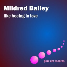 Mildred Bailey(Almost Like Being in Love)