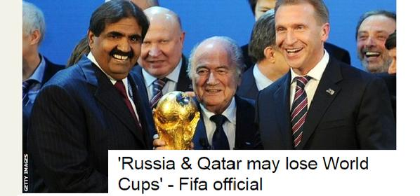 Russia Qatar may lose World Cups FIFA official