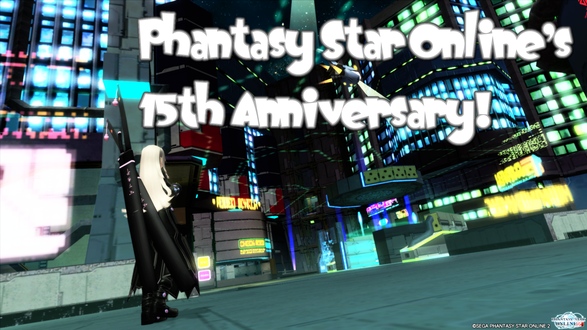 Phantasy Star Online's 15th Anniversary!