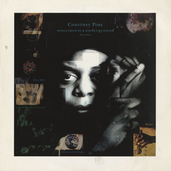 DG_COURTNEY PINE_SONGS FROM OUR UNDERGROUND_201507