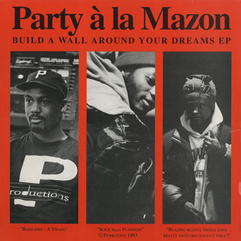 HH_PARTY A LA MAZON_BUILD A WALL AROUND YOUR DREAMS EP_201507