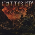 Light This City / Stormchaser