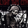 Light This City / The Hero Cycle