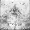 Betraying the Martyrs / Phantom
