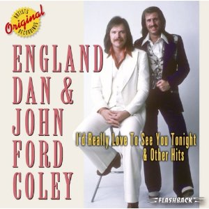 England Dan and John Ford Coley - I'd Really Love to See You Tonight