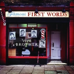 VIVA BROTHER「FAMOUS FIRST WORDS」