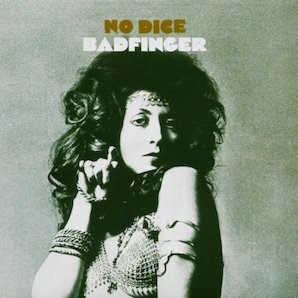 BADFINGER「NO DICE」