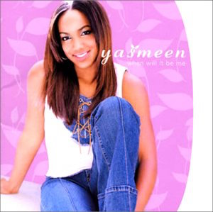YASMEEN「WHEN WILL IT BE ME」