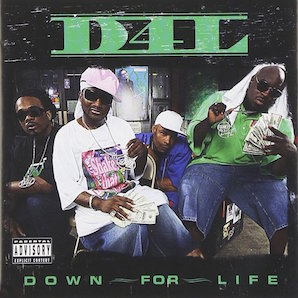 D4L「DOWN FOR LIFE」