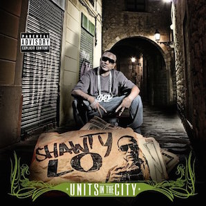 SHAWTY LO「UNITS IN THE CITY」