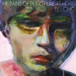 THE PAINS OF BEING PURE AT HEART「BELONG」