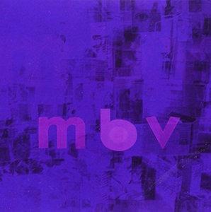 MY BLOODY VALENTINE「MBV」